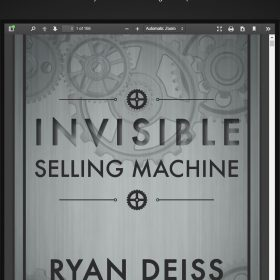 Ryan Deiss - The Invisible Selling Machine